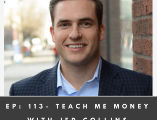 #113 – Teach Me Money | Jed Collins