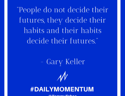 Our Habits Dictate Our Future