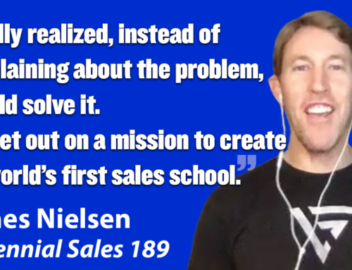 189: James Nielsen: Using Discipline and Structure To Become A Sales Star