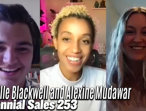 253: The Power of Women In Sales w/ Gabrielle Blackwell and Alexine Mudawar
